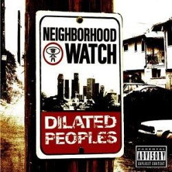 Dilated_Peoples_-_Neighborhood_Watch
